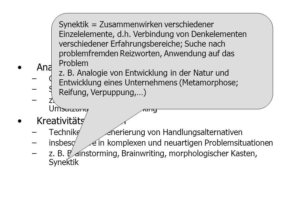 Überblick Analysetechniken – –Gewinnung von Anregungsinformationen – –System- und Problemanalyse – –z. B. Kennzahlensysteme, SWOT-Analyse, Portfolio-A
