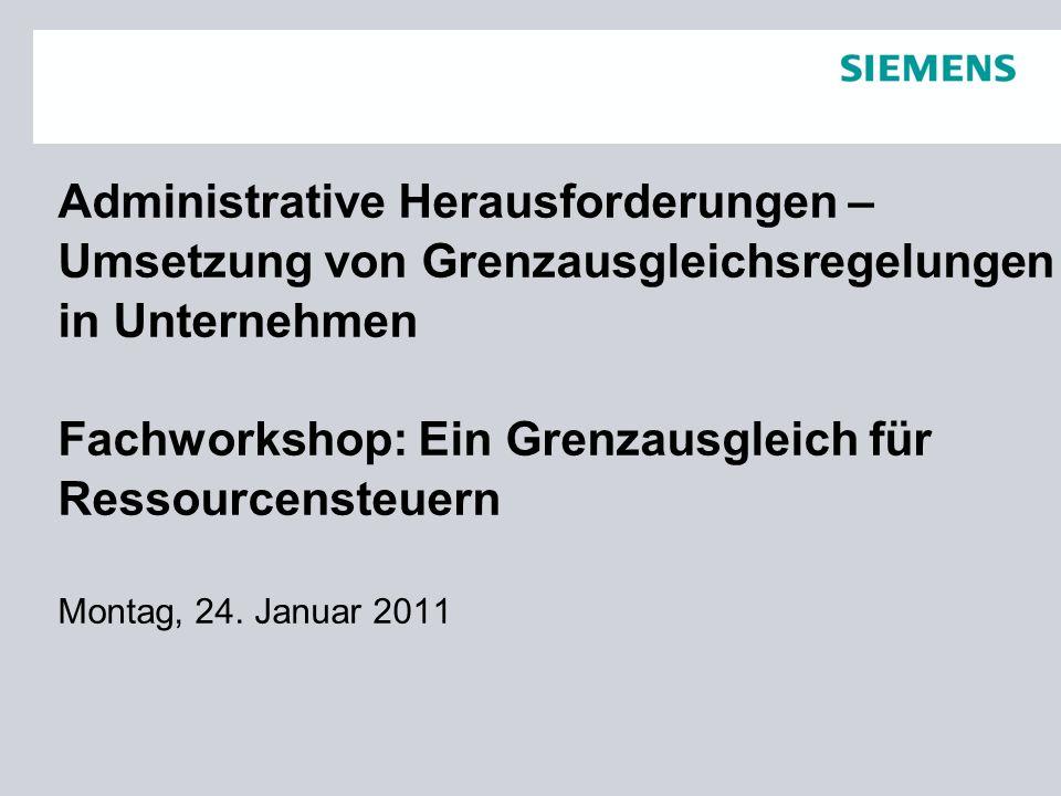 Administrative Herausforderungen – Umsetzung von Grenzausgleichsregelungen in Unternehmen Fachworkshop: Ein Grenzausgleich für Ressourcensteuern Monta