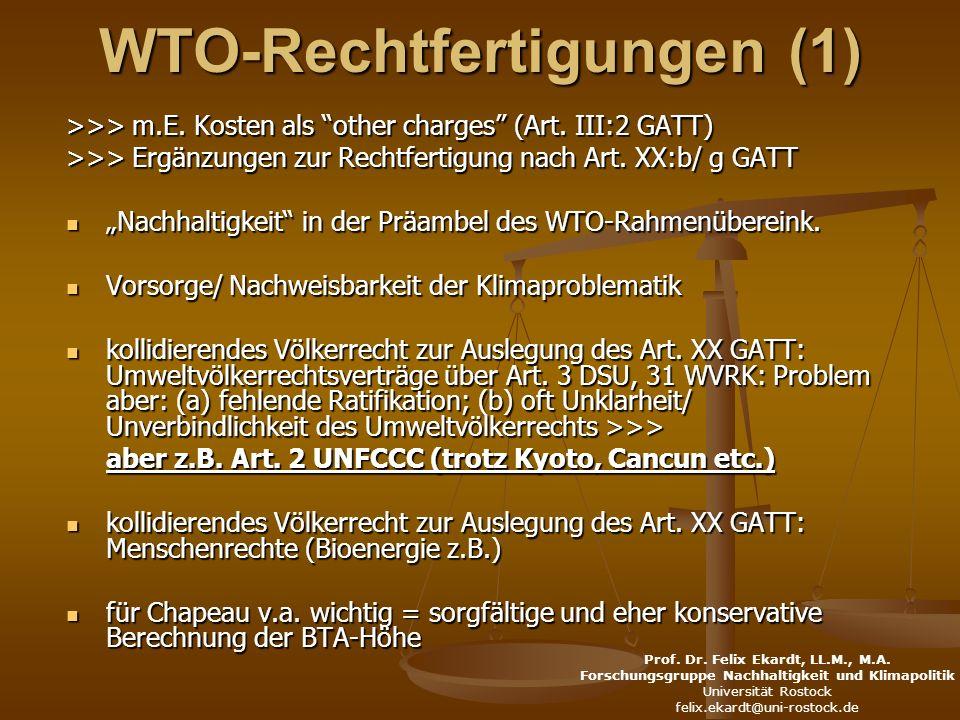 WTO-Rechtfertigungen (1) >>> m.E. Kosten als other charges (Art.