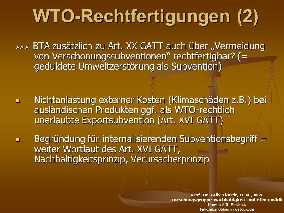 WTO-Rechtfertigungen (2) >>> BTA zusätzlich zu Art.