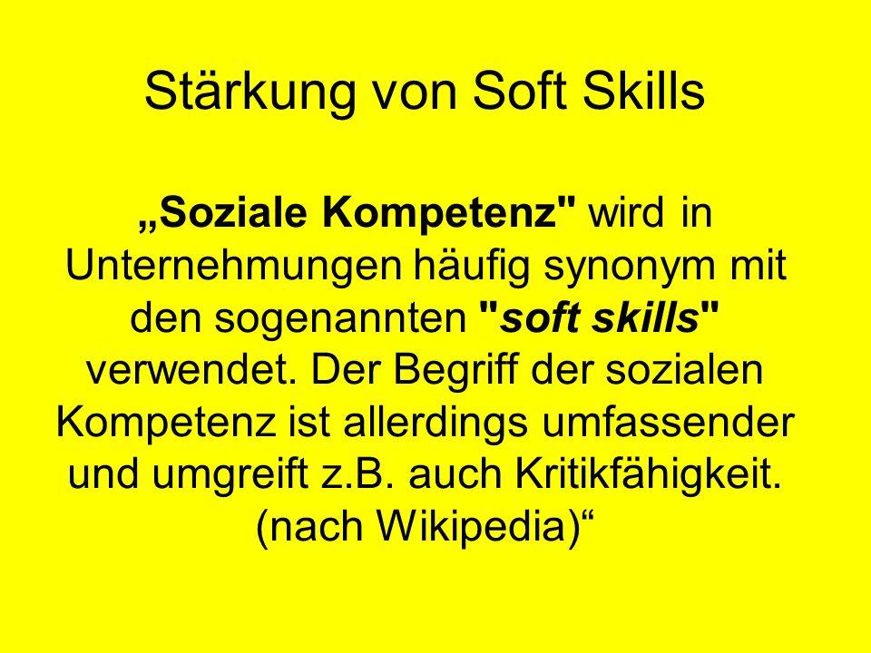 Stärkung von Soft Skills Soziale Kompetenz