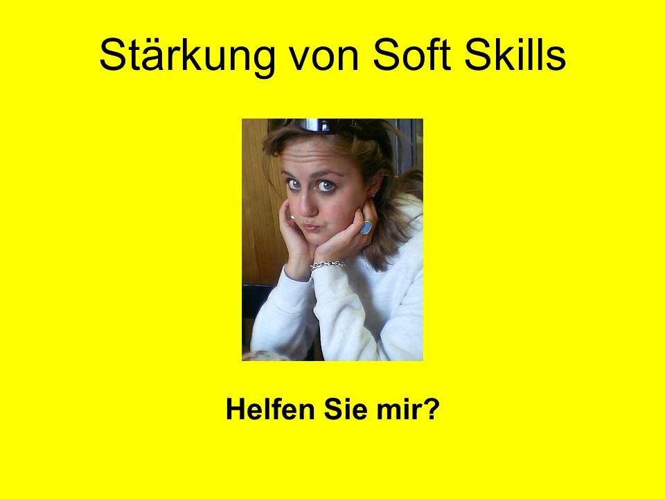 Stärkung von Soft Skills Helfen Sie mir?