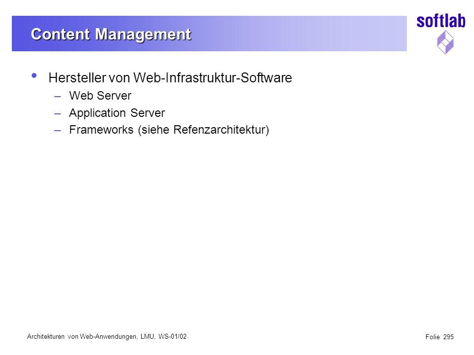 Architekturen von Web-Anwendungen, LMU, WS-01/02 Folie 326 Workspace Integration Workspace Test Projekt A Workspace Bearbeitung Project A V1 SC1 O2 V1 C1 O1 C1 C2 O3 V1 SC2 Context