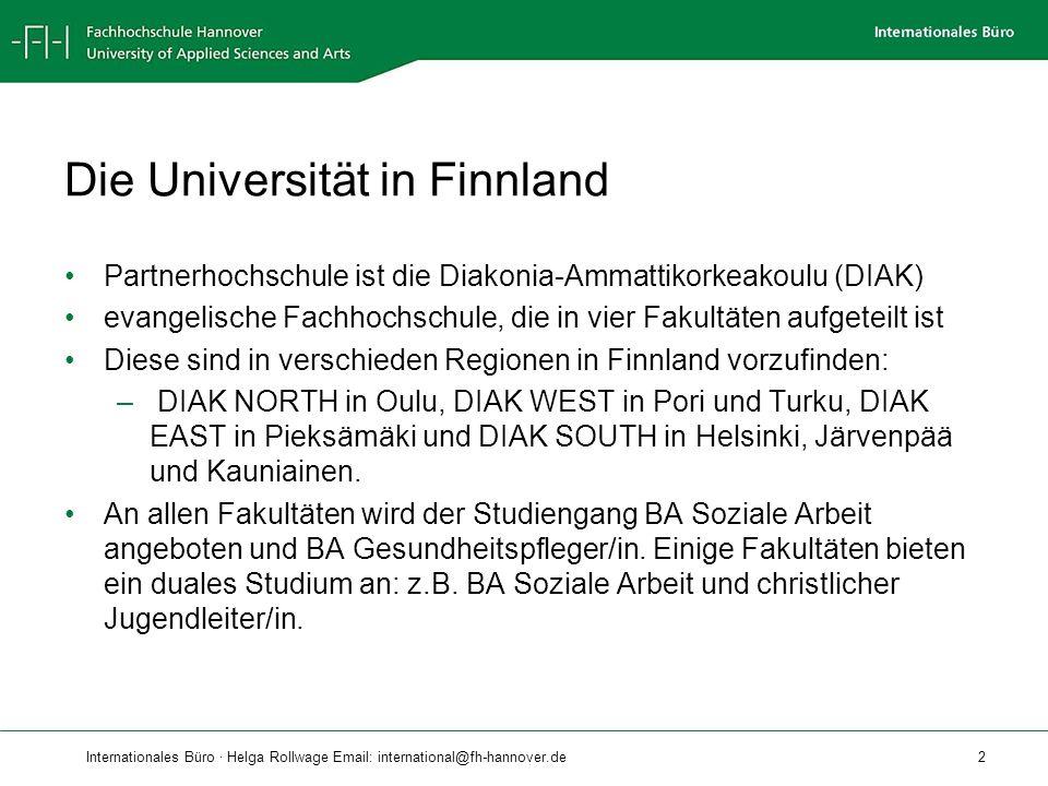Internationales Büro · Helga Rollwage Email: international@fh-hannover.de 3