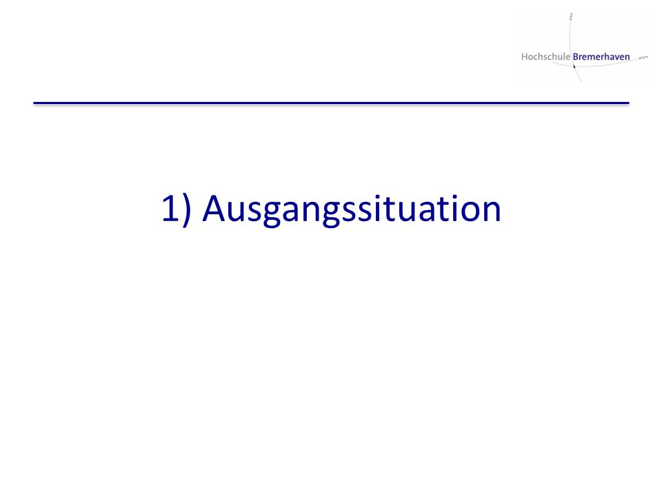 1) Ausgangssituation