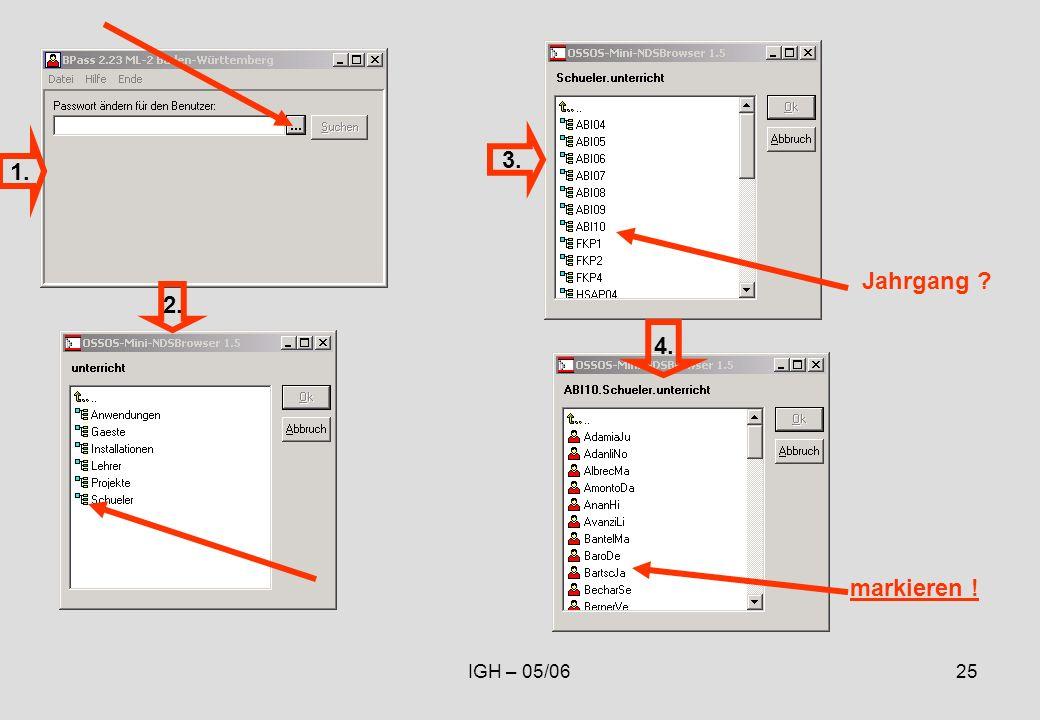 IGH – 05/0625 markieren ! 1. 2. 3. 4. Jahrgang