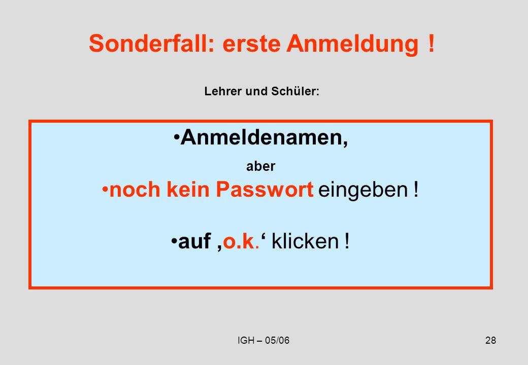 IGH – 05/0628 Anmeldenamen, aber noch kein Passwort eingeben .