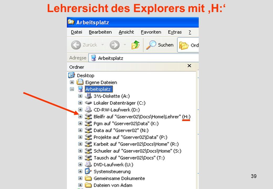 IGH – 05/0639 Lehrersicht des Explorers mit H: