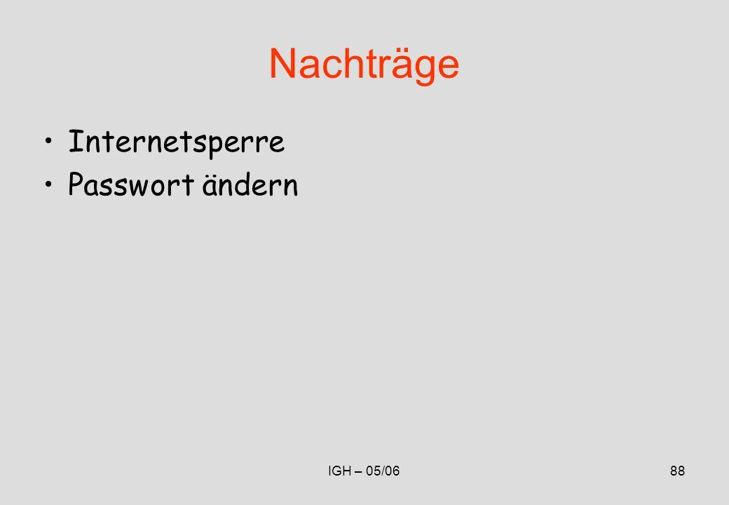 IGH – 05/0688 Nachträge Internetsperre Passwort ändern