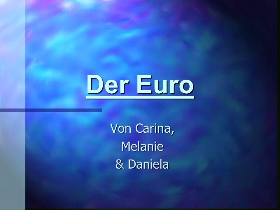 Der Euro Von Carina, Melanie & Daniela