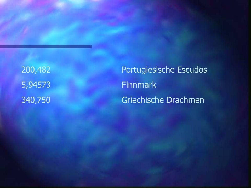Der Kurs: 1Euro entspricht... 1,95583Deutsche Mark 40,3399Belgische Franken 166,386Spanische Peseten 6,55957Franz. Franken 0,787564Irische Pfund 1936,