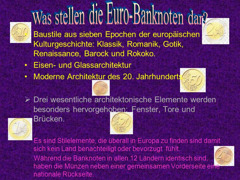 Euro: The name of the European currency had been decided at the conference of the European concil on 15th and 16th December 1995 in Madrid.
