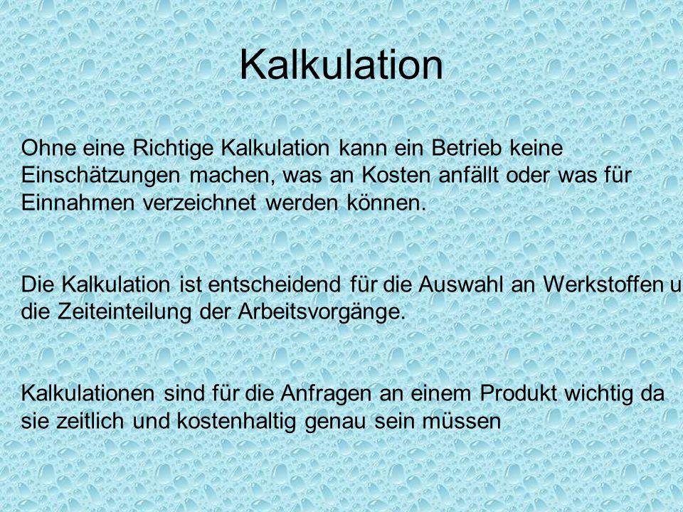 Kalkulation des Angebotspreises Berechnung und Kalkulation des Agp.
