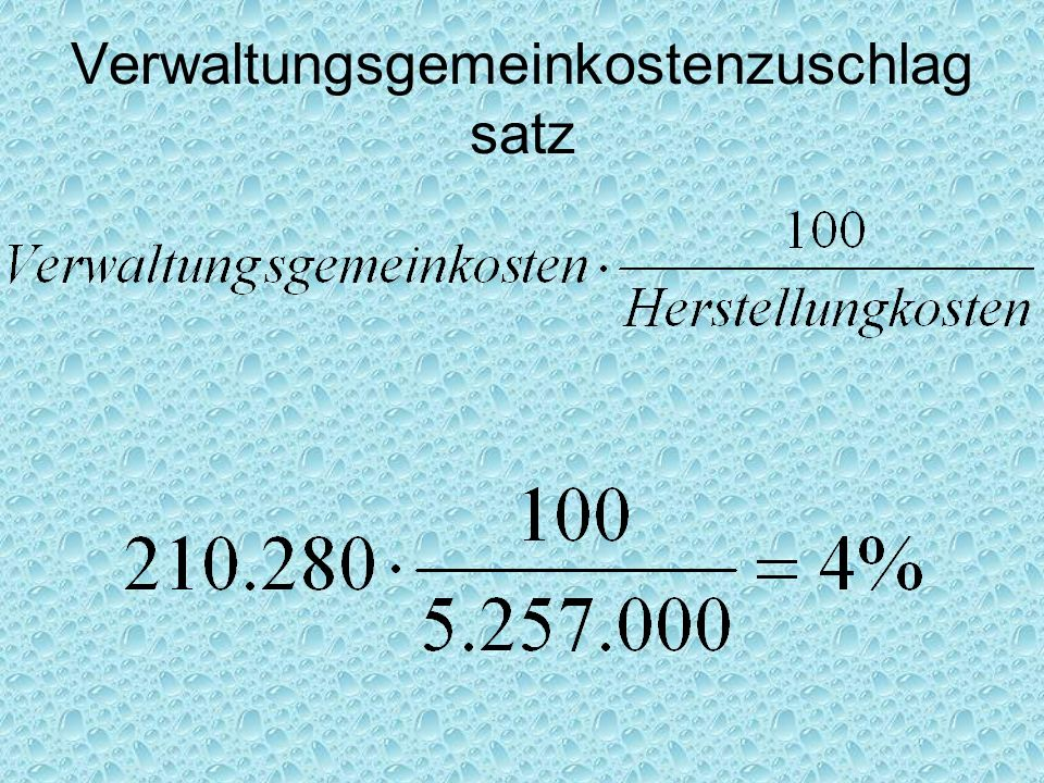 Verwaltungsgemeinkostenzuschlag satz