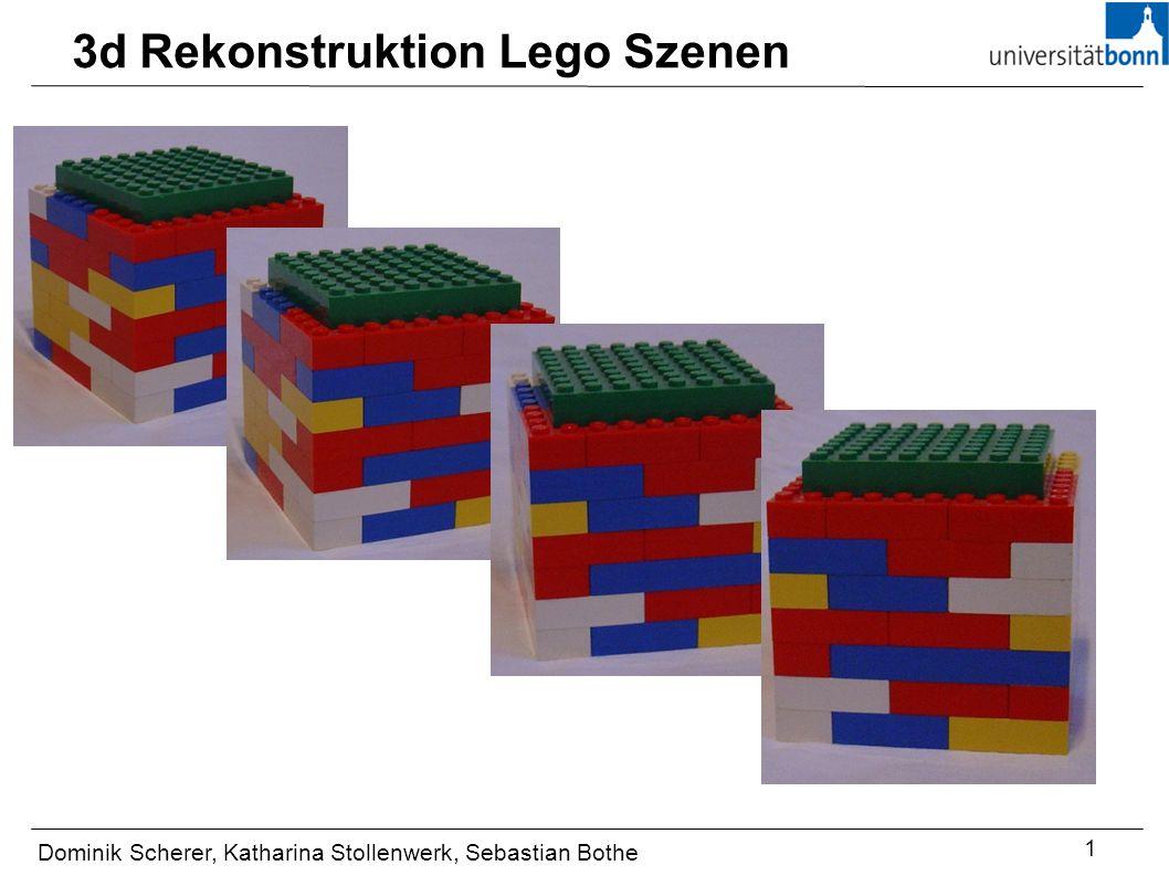 3d Rekonstruktion Lego Szenen Dominik Scherer, Katharina Stollenwerk, Sebastian Bothe 1