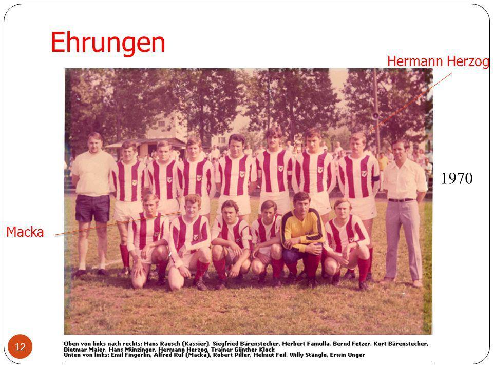 12 Ehrungen Hermann Herzog Macka 1970