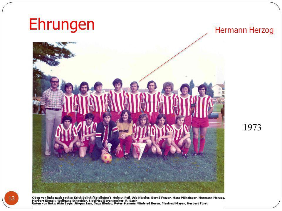 13 Ehrungen Hermann Herzog 1973