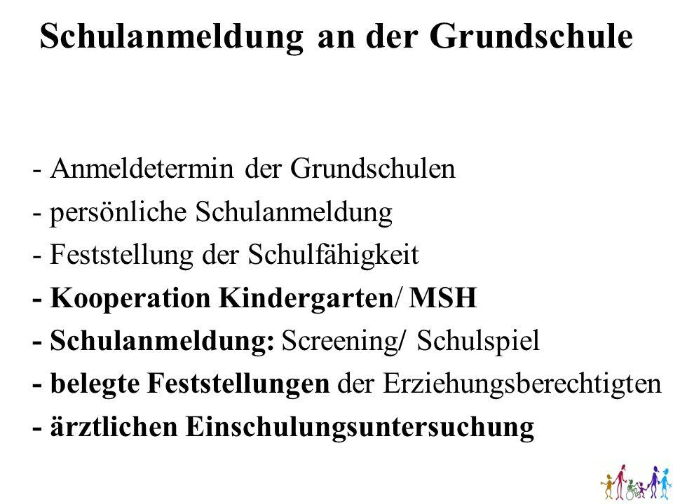 Schulanmeldung an der Grundschule - Anmeldetermin der Grundschulen - persönliche Schulanmeldung - Feststellung der Schulfähigkeit - Kooperation Kinder