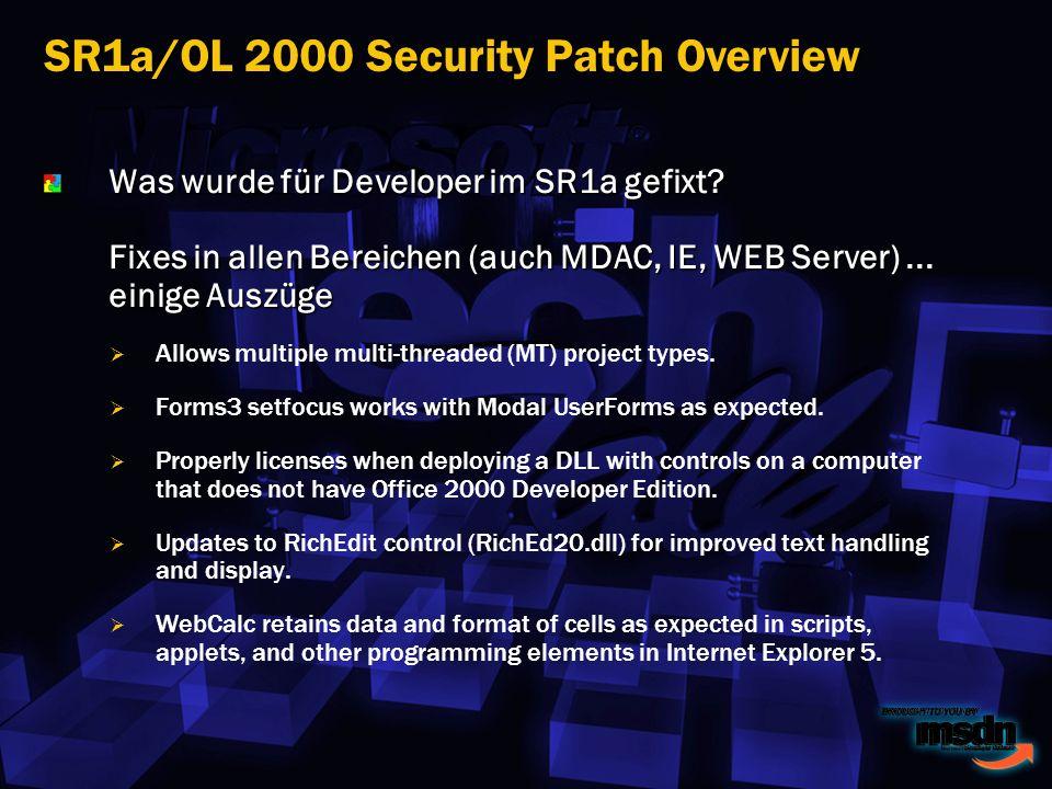 Was wurde für Developer im SR1a gefixt.Fixes in allen Bereichen (auch MDAC, IE, WEB Server)...