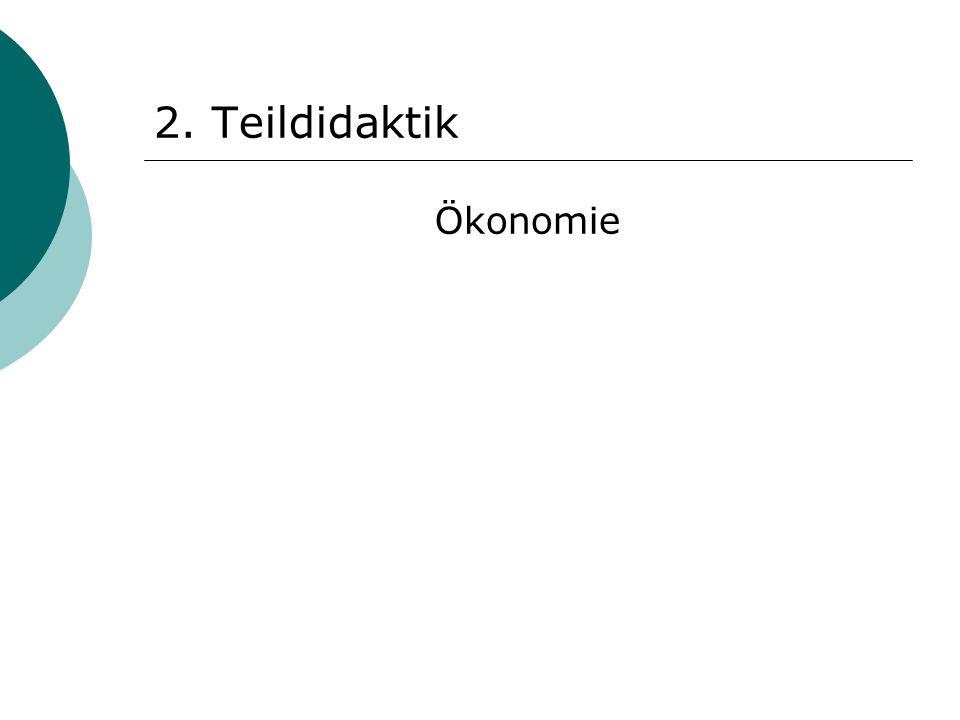 2. Teildidaktik Ökonomie