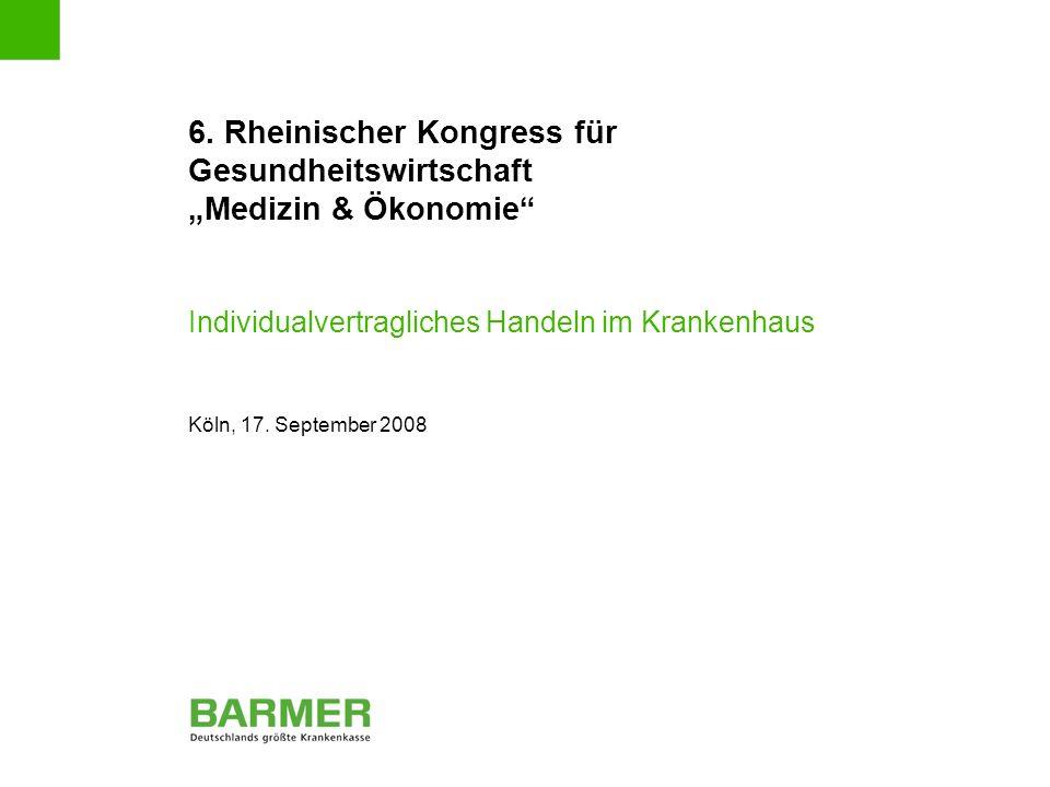Individualvertragliches Handeln im Krankenhaus | Köln, 17.9.2008 | 13 BARMER Transparenzmodell Gesamtbudget plan- und steuerbare Leistungen Finanztransparenz Vergabetransparenz Minder- / Mehrerlöse Individual- Vertrag Definitionstransparenz