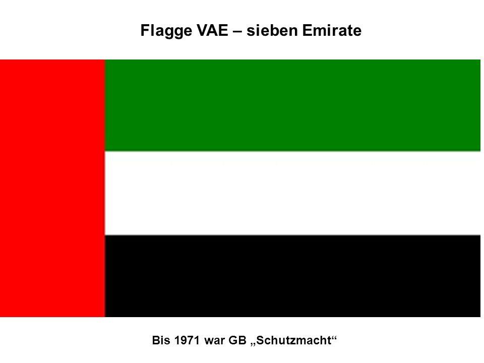 Flagge VAE – sieben Emirate Bis 1971 war GB Schutzmacht