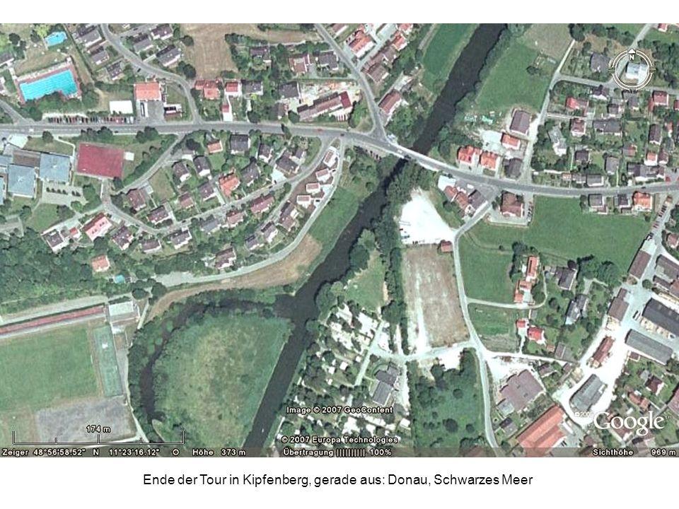 Ende der Tour in Kipfenberg, gerade aus: Donau, Schwarzes Meer