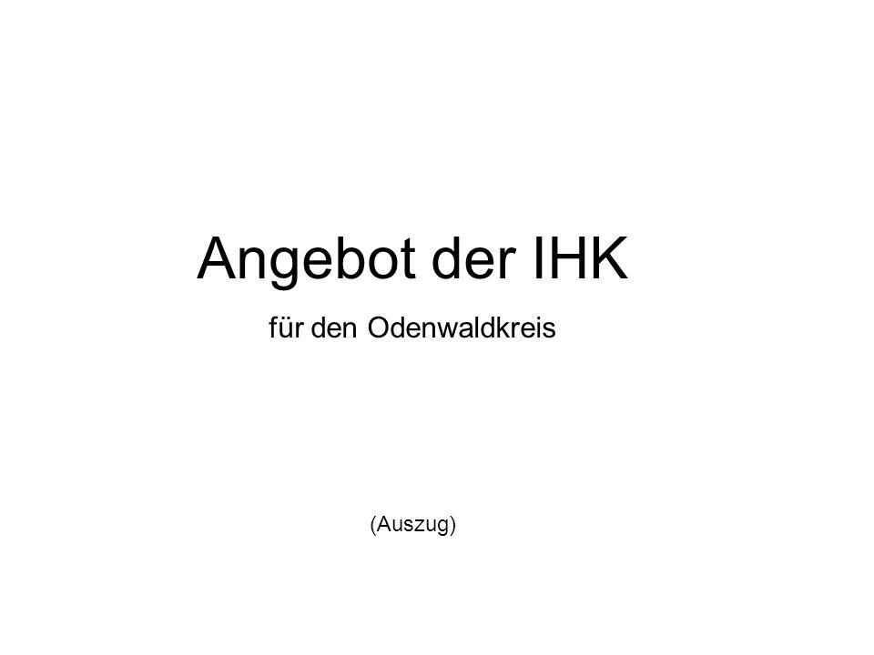 Angebot der IHK für den Odenwaldkreis (Auszug)