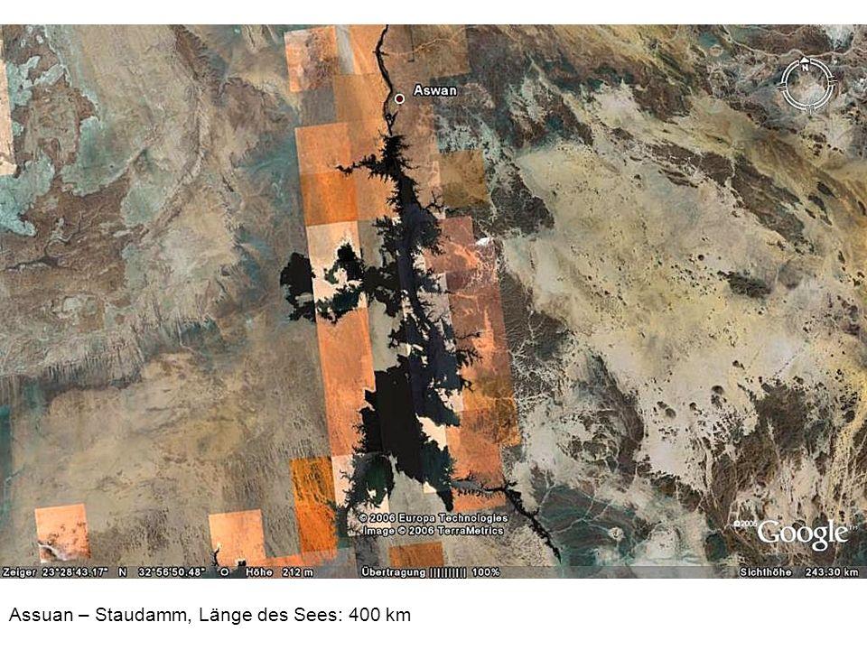Assuan – Staudamm, Länge des Sees: 400 km