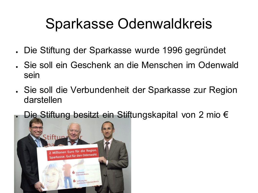 Was unterstützt die Stiftung der Sparkasse Odw .