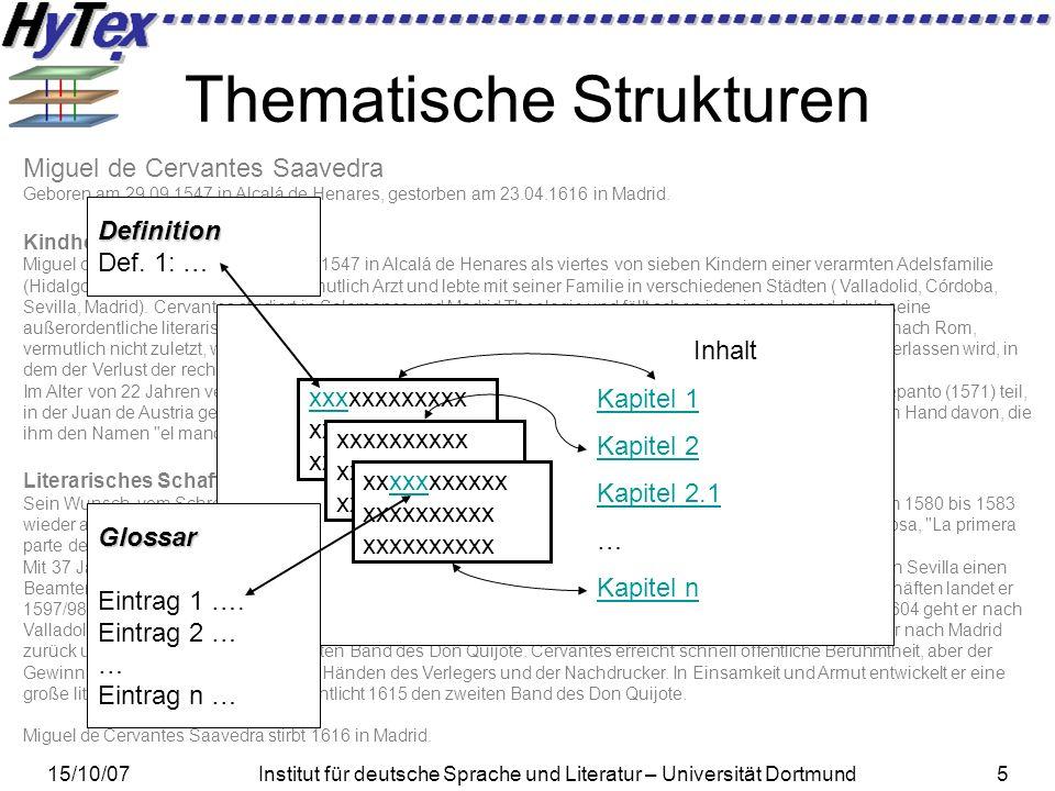 15/10/07Institut für deutsche Sprache und Literatur – Universität Dortmund36 Evaluationsphase IV – Anwendungsorientierte Evaluation