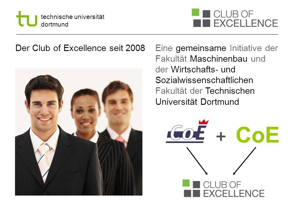 technische universität dortmund 13 WS 09/10 bis SS 2011 Dezember 2009 bis April 2011 Aufnahme der besten Studierenden der Fakultät Partnerunternehmen: