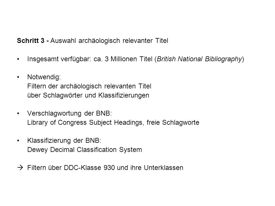 Relevante DDC-Klassen 930 History of ancient world to ca.