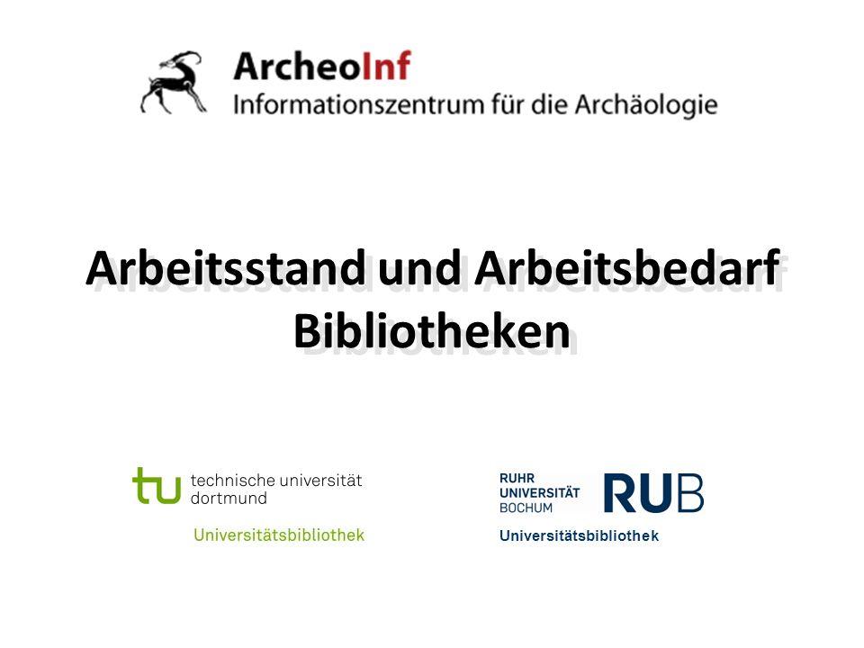 2 Arbeitsstand bezüglich… Datenlage CIDOC-CRM und FRBRoo Architektur und Infrastruktur Ausblick Universitätsbibliothek