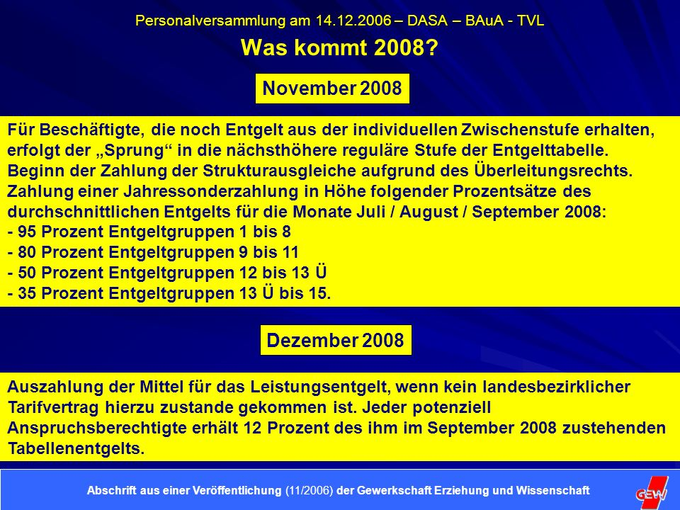 Personalversammlung am 14.12.2006 – DASA – BAuA - TVL Was kommt 2009.