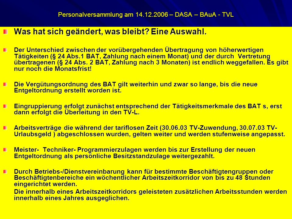 Personalversammlung am 14.12.2006 – DASA – BAuA - TVL Was hat sich geändert, was bleibt.