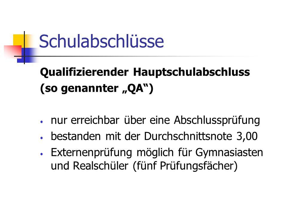 Externenprüfung QA Mündliche / praktische Prüfungen: bereits ab Juni 2013 Prüfungszeitpunkt wird dem Prüfling von der Hauptschule individuell mitgeteilt