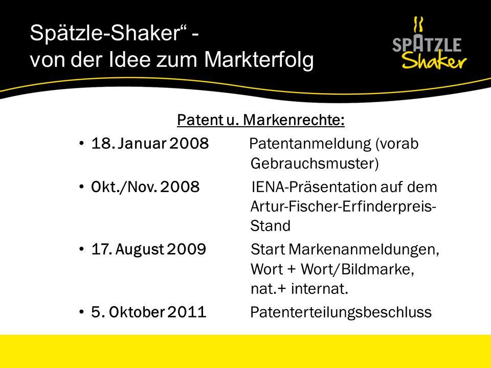 Spätzle-Shaker – Überraschungssieger im Fachhandel Firmengründung und Vertrieb : 31.