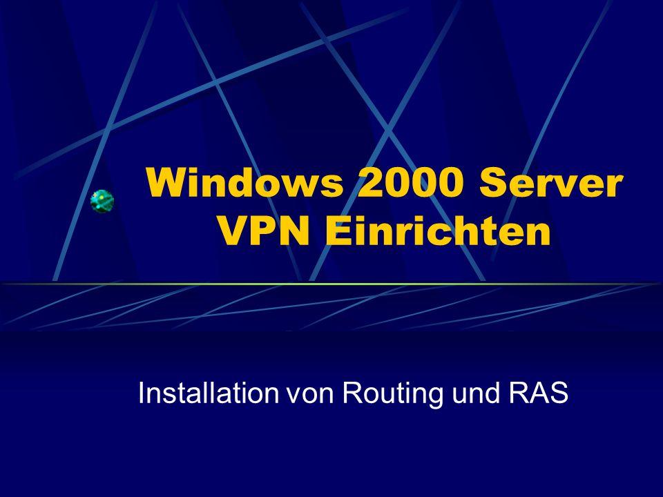 Windows 2000 Server VPN Einrichten Installation von Routing und RAS