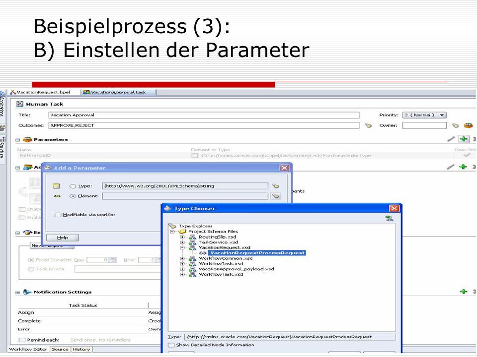 19 Beispielprozess (3): B) Einstellen der Parameter