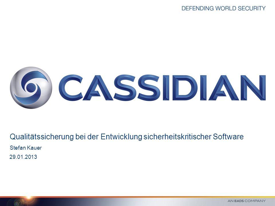Stefan Kauer 29.01.2013 Qualitätssicherung bei der Entwicklung sicherheitskritischer Software
