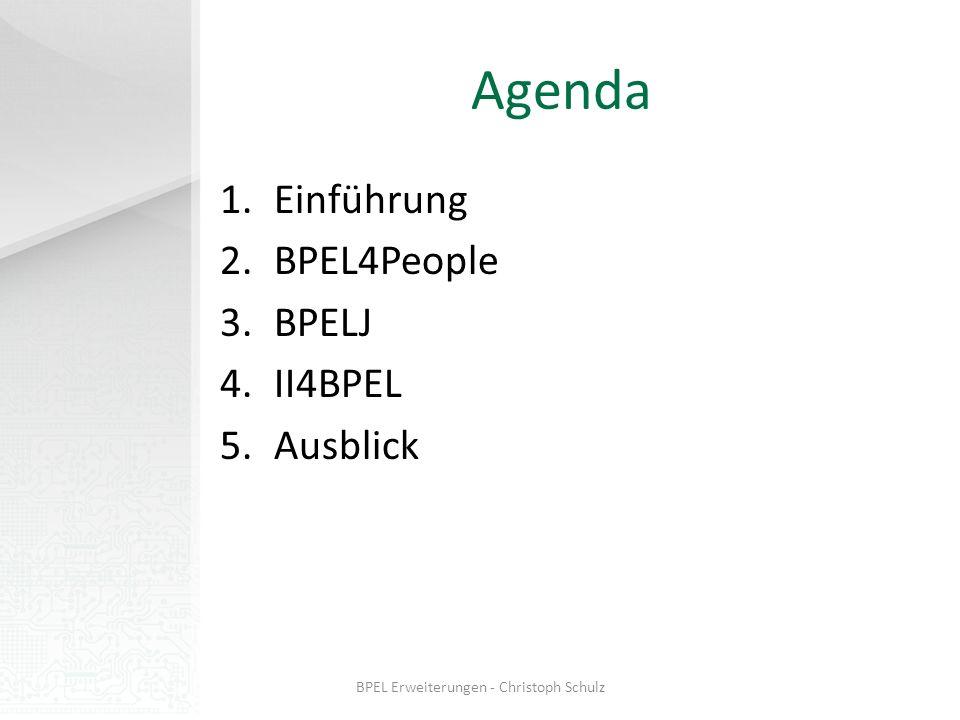 BPELJ Einbinden von JAVA-Code in BPEL Ziel: Verknüpfen der Vorteile von BPEL (Programmieren im Großen - Geschäftsprozessebene) und der von JAVA (Programmieren im Kleinen - Programmebene) BPELJ-Erweiterung erkennbar an extension points (in BPEL definiert) BPEL Erweiterungen - Christoph Schulz
