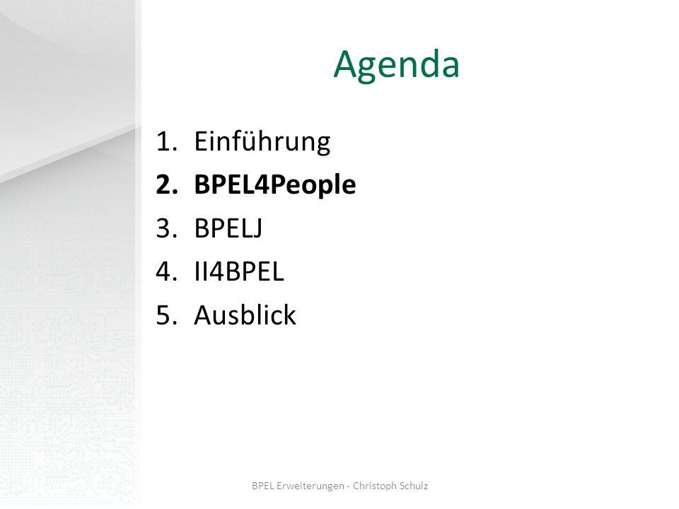 BPEL4People Erweiterung von BPEL um rollenbasierte menschliche Interaktionen Neue Features auf einen Blick: People activity (Beschreibung von Kontext, Zustand und Lifecycle) Generische und logische Gruppen, sowie prozessabhängige Personenzuweisungen Unterstützung von Aktivitäts-Restriktionen (zeitl.) Zugriff der Person auf Kontext Umsetzung von Interaktionsmustern (z.B.