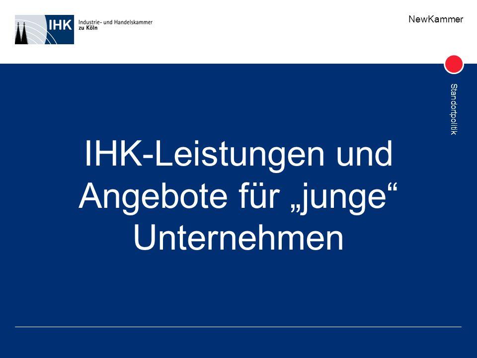 NewKammer Standortpolitik IHK-Leistungen und Angebote für junge Unternehmen