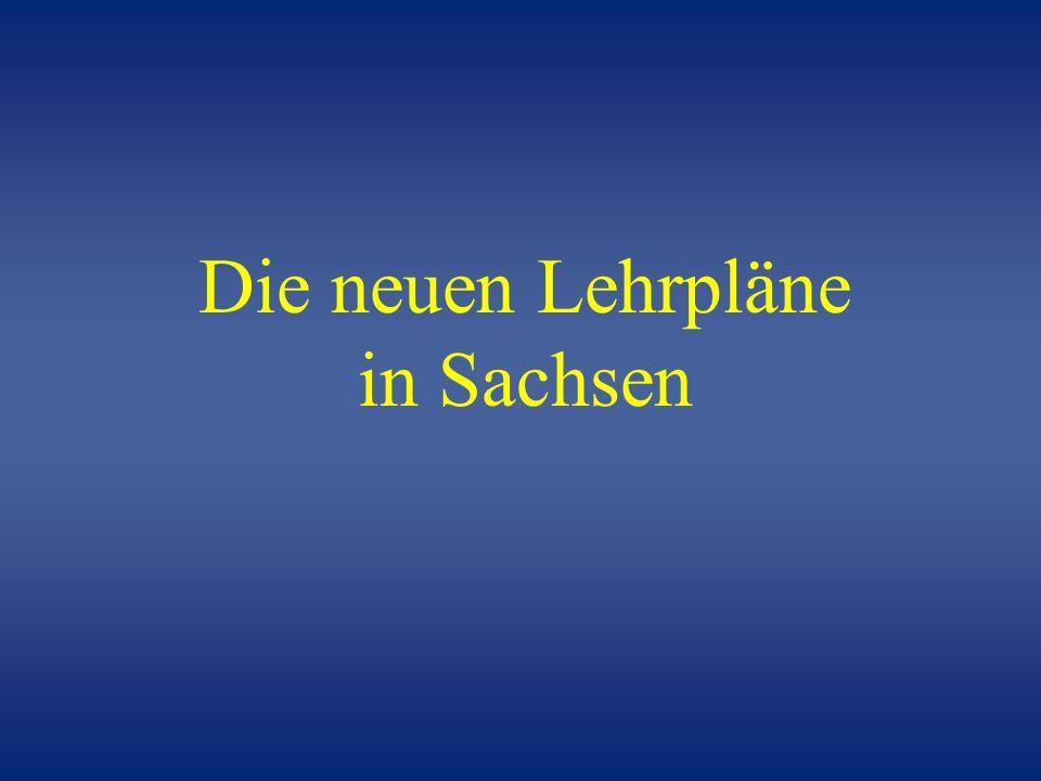 Die neuen Lehrpläne in Sachsen