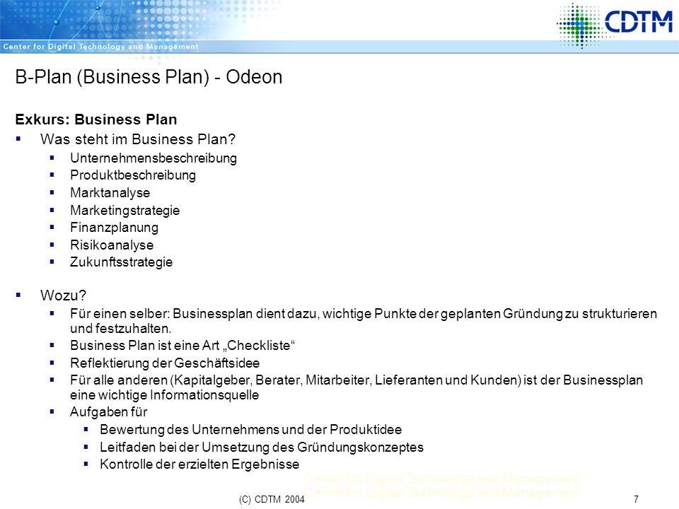 Center for Digital Technology and Management 18(C) CDTM 2004 MBPW Programm Jour Fixes.