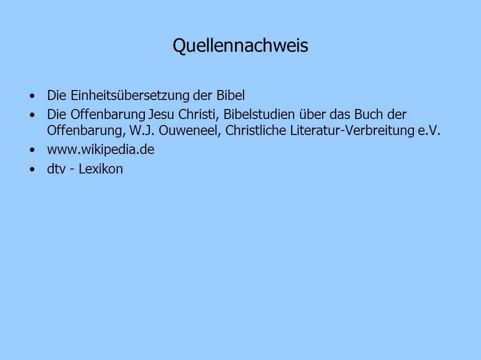 Quellennachweis Die Einheitsübersetzung der Bibel Die Offenbarung Jesu Christi, Bibelstudien über das Buch der Offenbarung, W.J. Ouweneel, Christliche