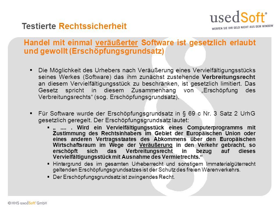 Handel mit einmal veräußerter Software ist gesetzlich erlaubt und gewollt (Erschöpfungsgrundsatz) Die Möglichkeit des Urhebers nach Veräußerung eines
