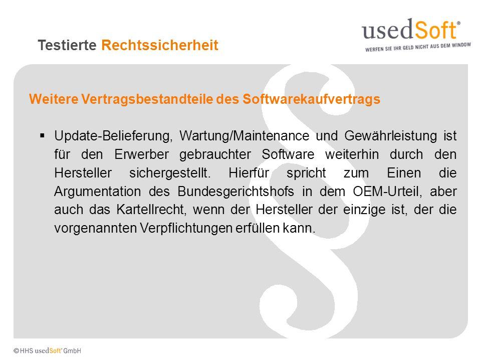 Weitere Vertragsbestandteile des Softwarekaufvertrags Update-Belieferung, Wartung/Maintenance und Gewährleistung ist für den Erwerber gebrauchter Soft
