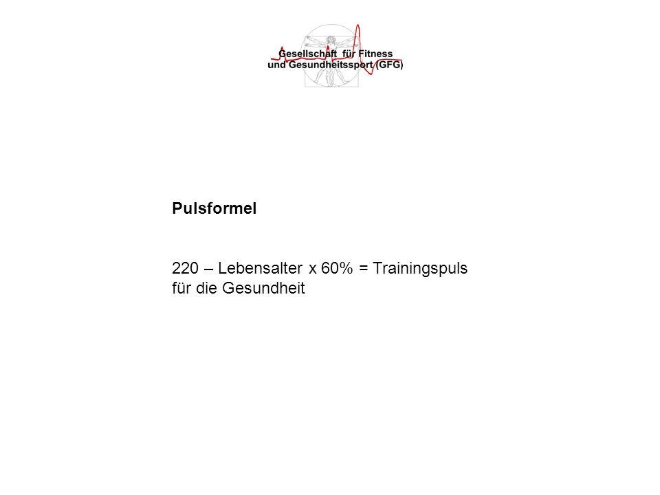 Pulsformel 220 – Lebensalter x 60% = Trainingspuls für die Gesundheit